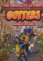 ABSOLUTE ULTIMATE GUTTERS OMNIBUS VOL 03 HC (SUPERCENA przelicznik 3.00)