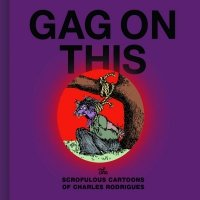 GAG ON THIS CARTOONS BY CHARLES RODRIGUES HC (SUPERCENA przelicznik 3.10) **