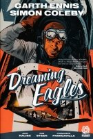 DREAMING EAGLES HC (DELUXE) (SIGNED)