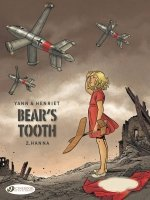 BEARS TOOTH GN VOL 02 HANNA *