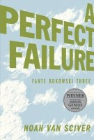 FANTE BUKOWSKI VOL 03 THREE PERFECT FAILURE SC **
