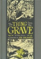 EC LIBRARY THE THING FROM THE GRAVE HC **