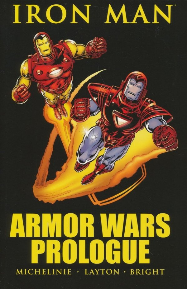 IRON MAN ARMOR WARS PROLOGUE SC