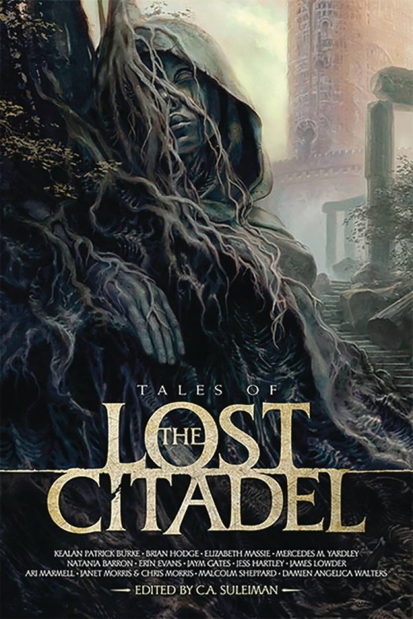 TALES OF THE LOST CITADEL PROSE ANTHOLOGY *