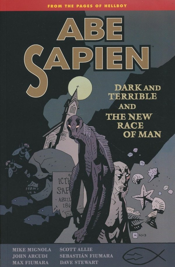 ABE SAPIEN VOL 03 DARK AND TERRIBLE SC