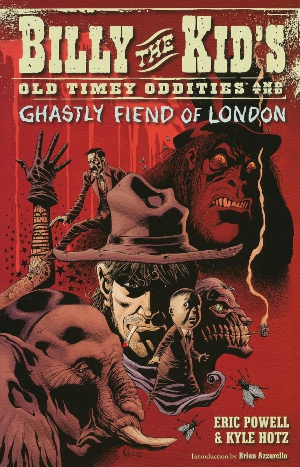BILLY THE KIDS OLD TIMEY ODDITIES VOL 02 AND THE GHASTLY FIEND OF LONDON SC