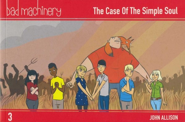 BAD MACHINERY VOL 03 THE CASE OF THE SIMPLE SOUL SC
