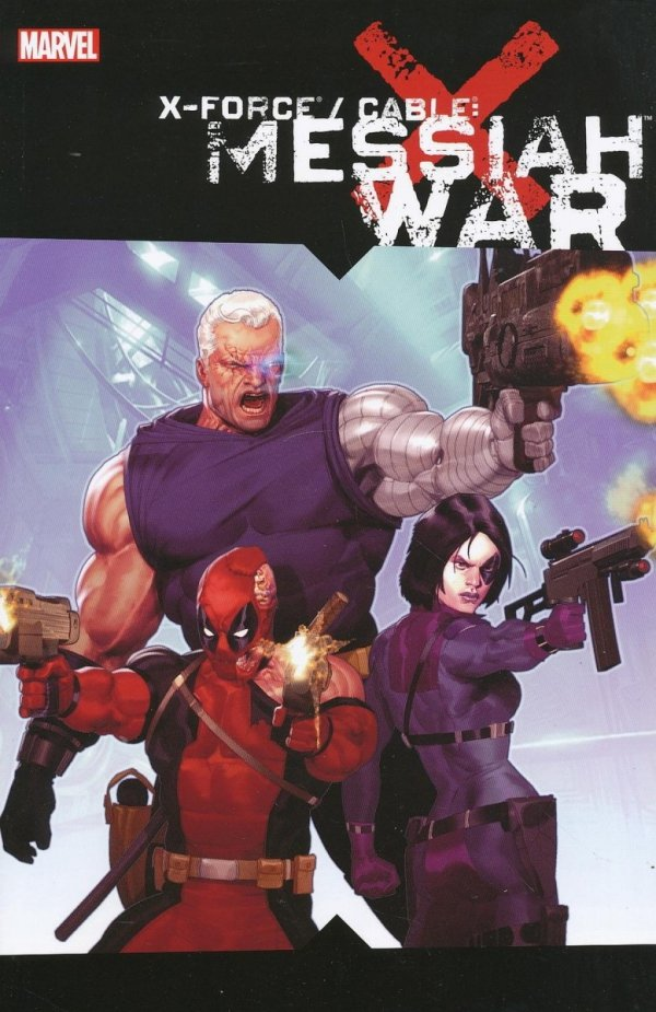 X-FORCE CABLE MESSIAH WAR SC