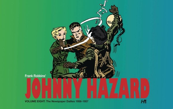 JOHNNY HAZARD DAILIES HC VOL 08 1956-1957 *