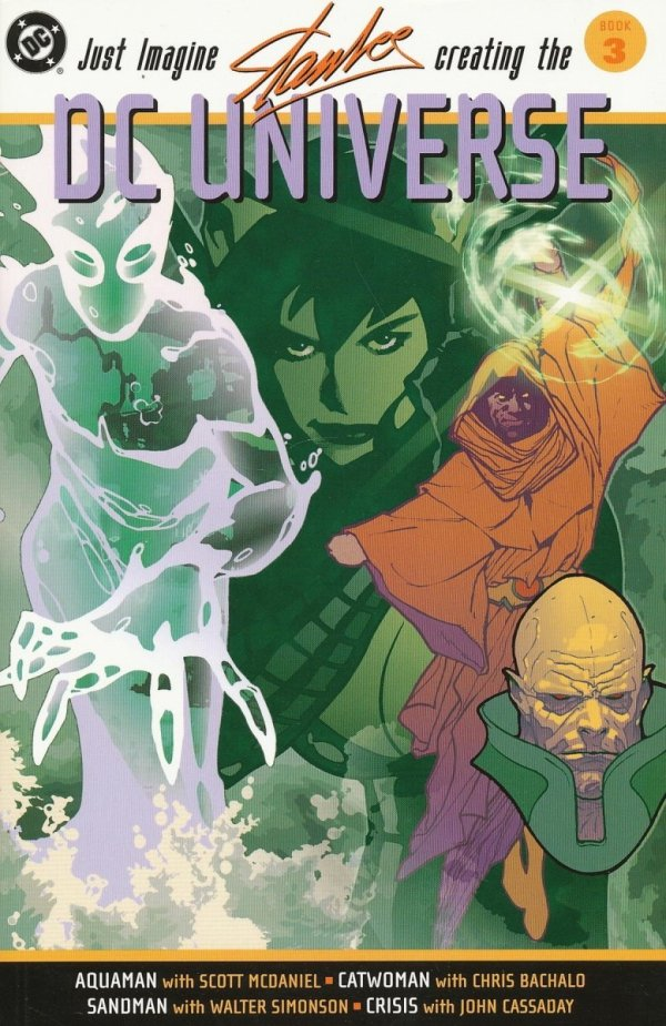 JUST IMAGINE STAN LEE CREATING THE DC UNIVERSE VOL 03 SC