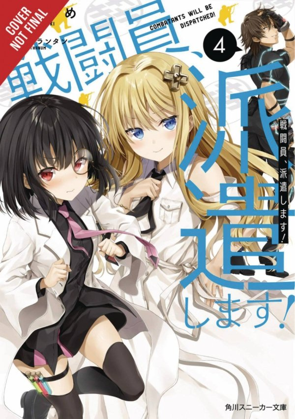 COMBATANTS WILL BE DISPATCHED LIGHT NOVEL SC VOL 04 *