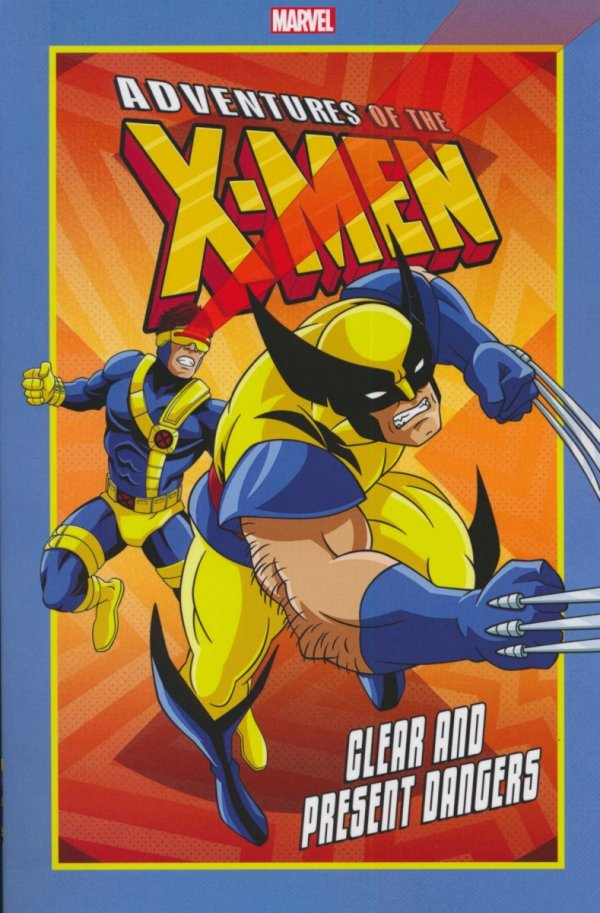 ADVENTURES OF THE X-MEN CLEAR AND PRESENT DANGERS SC