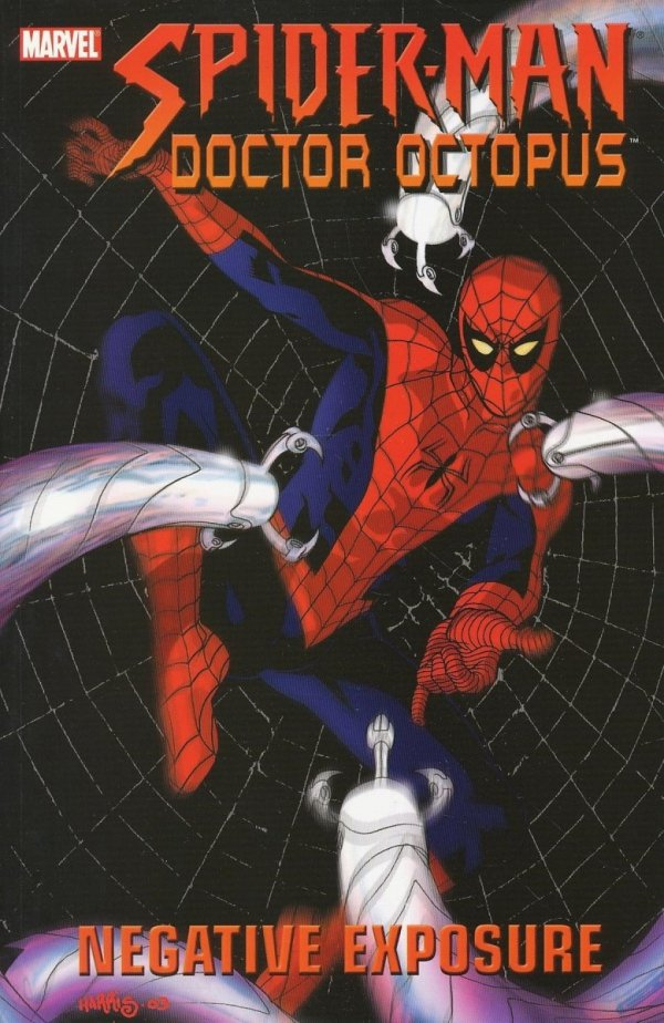 SPIDER-MAN DOCTOR OCTOPUS NEGATIVE EXPOSURE TP