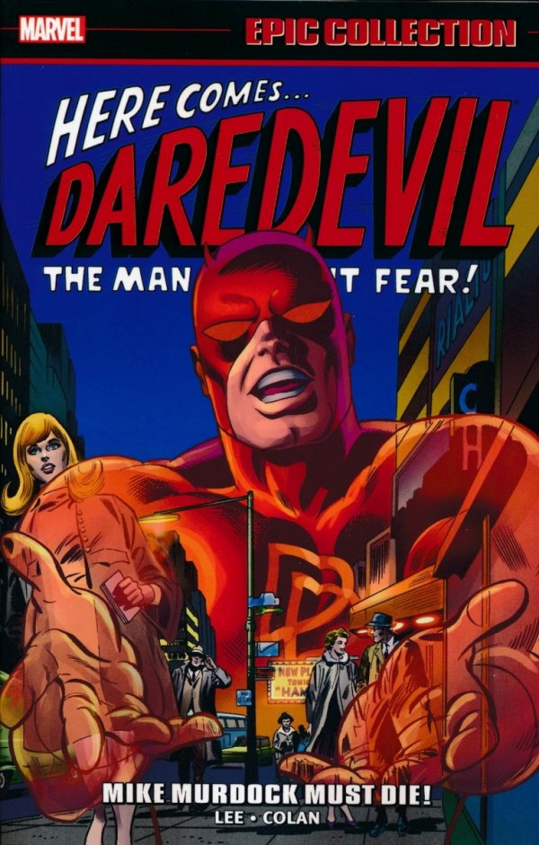 DAREDEVIL EPIC COLLECTION MIKE MURDOCK MUST DIE SC