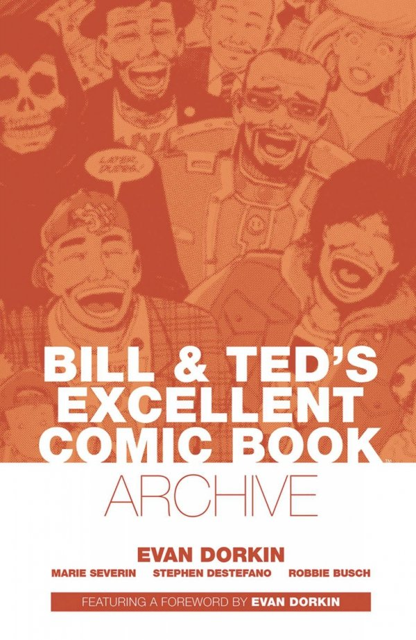 BILL AND TED ARCHIVE TP DORKIN *