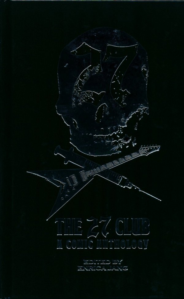27 CLUB A COMIC ANTHOLOGY HC **