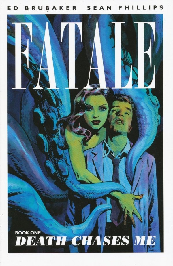 FATALE VOL 01 DEATH CHASES ME SC