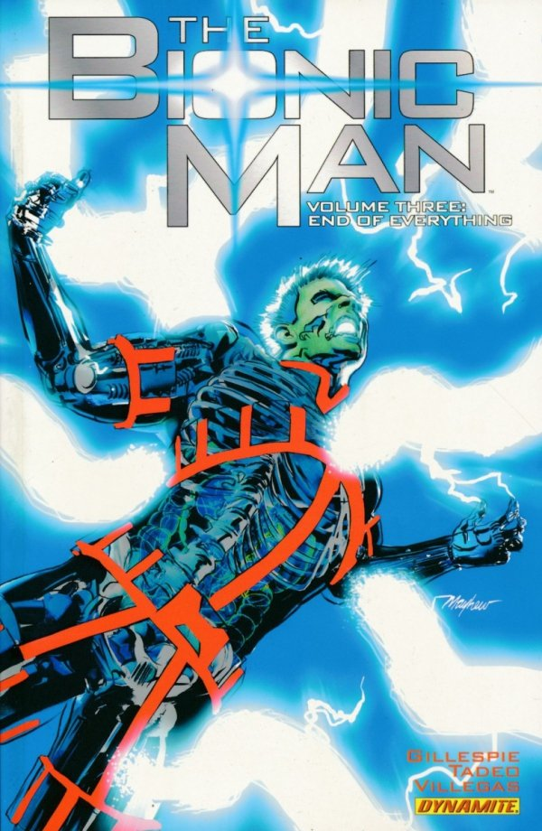 BIONIC MAN TP VOL 03 END OF EVERYTHING