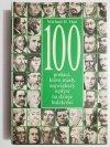 100 POSTACI, KTÓRE MIAŁY NAJWIĘKSZY WPŁYW NA DZIEJE LUDZKOŚCI 1996