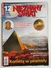 NIEZNANY ŚWIAT NR 12 2011 (252) KOMETĄ W PIRAMIDY