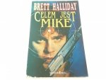 CELEM JEST MIKE - Brett Halliday