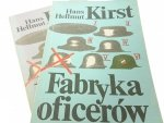 FABRYKA OFICERÓW TOM 1 i 2 Hans Hellmut Kirst 1988