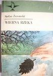 WIERNA RZEKA - Stefan Żeromski 1985
