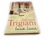 LUCIA, LUCIA - Adriana Trigiani 2004