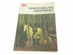 ABC MAKSYMILIAN GIERYMSKI - Teresa Stepnowska