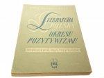 LITERATURA POLSKA OKRESU POZYTYWIZMU. PODRĘCZNIK