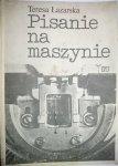 PISANIE NA MASZYNIE - Teresa Łazarska 1986