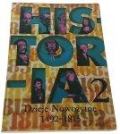 HISTORIA 2 DZIEJE NOWOŻYTNE 1492-1815 (1998)