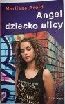 ANGEL DZIECKO ULICY - Marliese Arold 2007