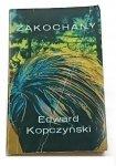 ZAKOCHANY - Edward Kopczyński 1980