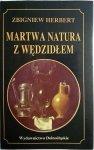 MARTWA NATURA Z WĘDZIDŁEM - Zbigniew Herbert 1993