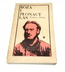 RÓŻA I PŁONĄCY LAS -Tadeusz Hołuj 1971