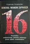 GENERAŁ IWANOW ZAPRASZA Eugeniusz Duraczyński 1989
