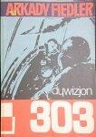 DYWIZJON 303 - Arkady Fiedler 1983