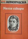 NASZA SZKAPA - Maria Konopnicka 1984