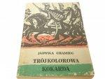 TRÓJKOLOROWA KOKARDA - Jadwiga Chamiec (1982)
