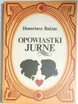 OPOWIASTKI JURNE - Honoriusz Balzac 1989