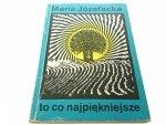 TO CO NAJPIĘKNIEJSZE - Maria Józefacka (1977)