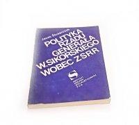 POLITYKA RZĄDU GENERAŁA W. SIKORSKIEGO WOBEC ZSRR