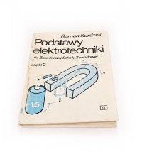 PODSTAWY ELEKTROTECHNIKI CZĘŚĆ 2 - Roman Kurdziel