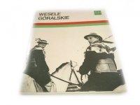 WESELE GÓRALSKIE - A. Szurmiak-Bogucka 1974