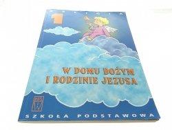 W DOMU BOŻYM I RODZINIE JEZUSA 1 - Szpet 2011
