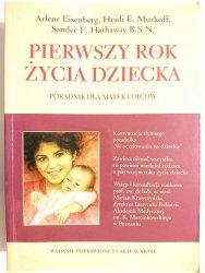 PIERWSZY ROK ŻYCIA DZIECKA - Arelene Eisenberg 2001