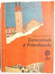 DZWONNIK Z FRIEDLANDU - Krystyn Ziemski 1985