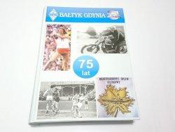 BAŁTYK GDYNIA. 75 LAT - Stanisław Głowacki 2006