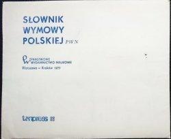 SŁOWNIK WYMOWY POLSKIEJ PWN. TENPRESS 1977
